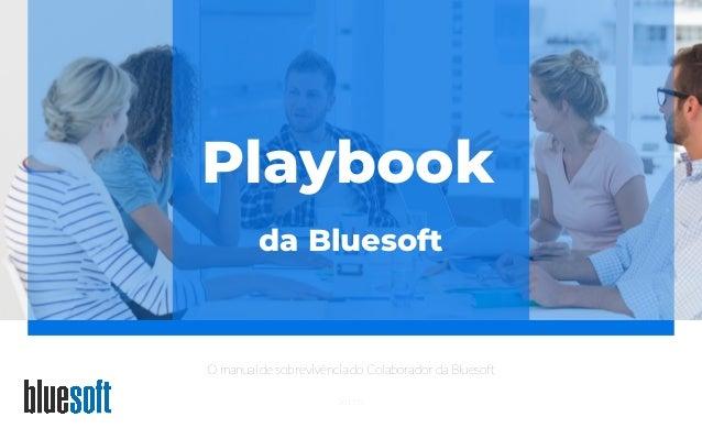 201901 O manual de sobrevivência do Colaborador da Bluesoft Playbook da Bluesoft