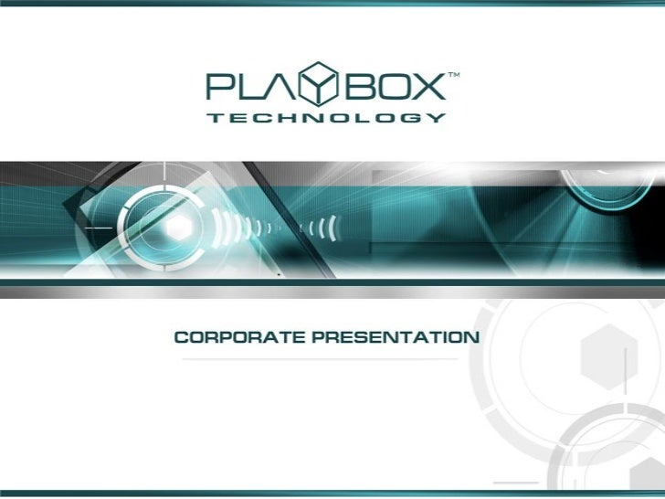 """PlayBox Technology – Mission Statement  """"To be the acknowledged leader in providing professional  communications and infor..."""