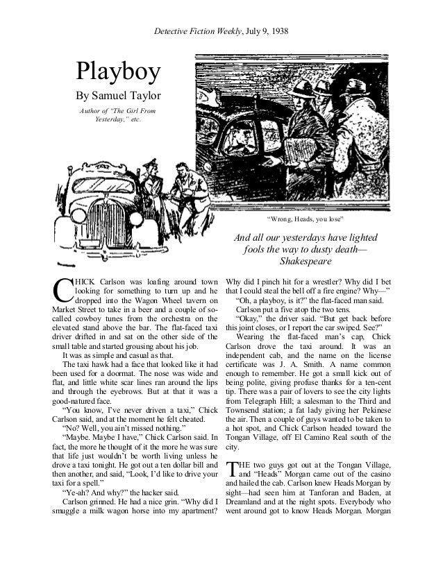 Detective Fiction Weekly, July 9, 1938 HICK Carlson was loafing around town looking for something to turn up and he droppe...