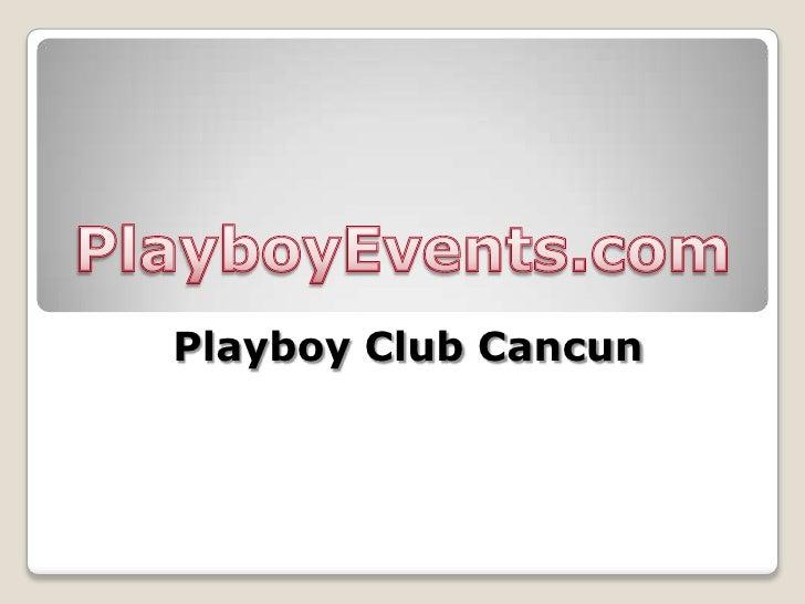 Playboy Club Cancun