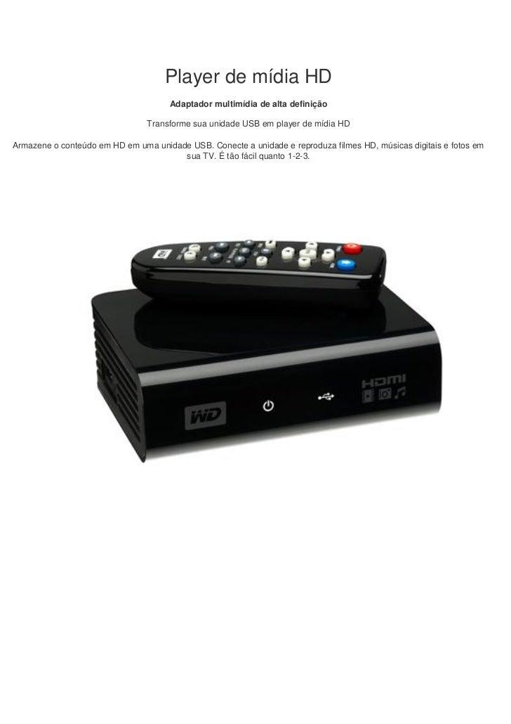 Player de mídia HD                                     Adaptador multimídia de alta definição                             ...