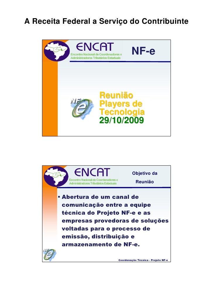 A Receita Federal a Serviço do Contribuinte                                    NF-e                       Reunião         ...
