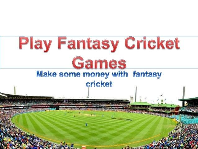 Play fantasy cricket games