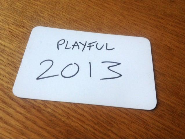 Playful 2013 - sketchnotes