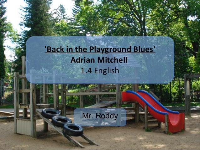 Back in the playground blues essay