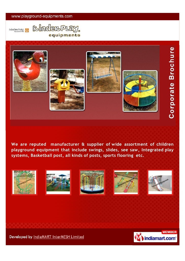 We are reputed manufacturer & supplier of wide assortment of childrenplayground equipment that include swings, slides, see...