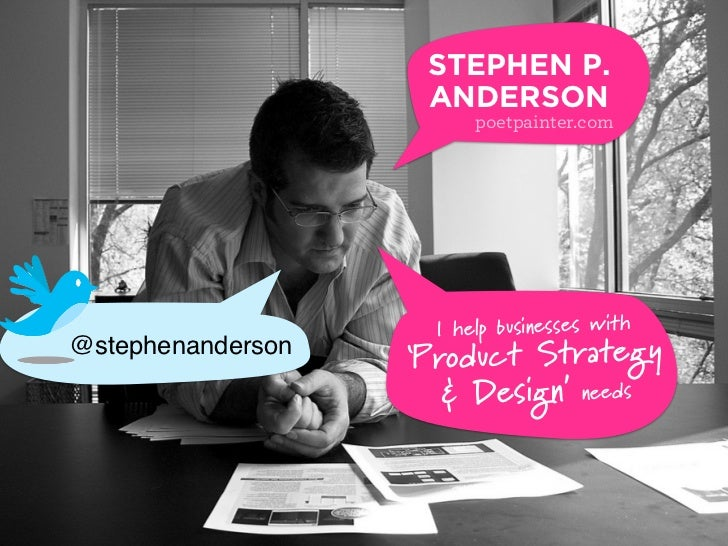 STEPHEN P.                    ANDERSON                         poetpainter.com                     I help businesses with@...