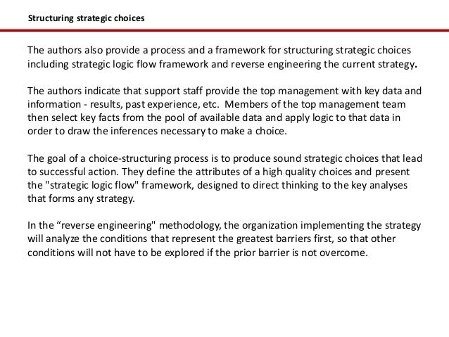 Structuring strategic choicesThe authors also provide a process and a framework for structuring strategic choicesincluding...