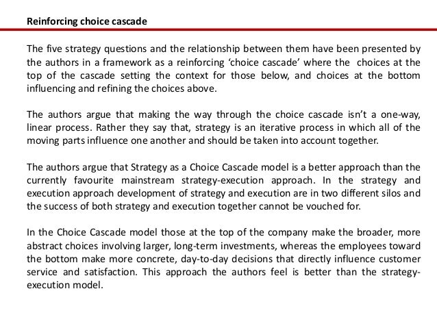 Reinforcing choice cascadeThe five strategy questions and the relationship between them have been presented bythe authors ...