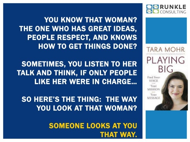 YOU KNOW THAT WOMAN?  THE ONE WHO HAS GREAT IDEAS,  PEOPLE RESPECT, AND KNOWS  HOW TO GET THINGS DONE?  SOMETIMES, YOU LIS...