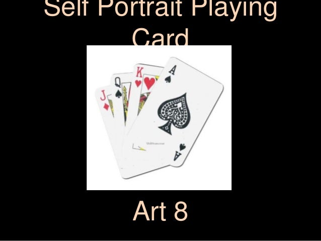 Self Portrait PlayingCardArt 8