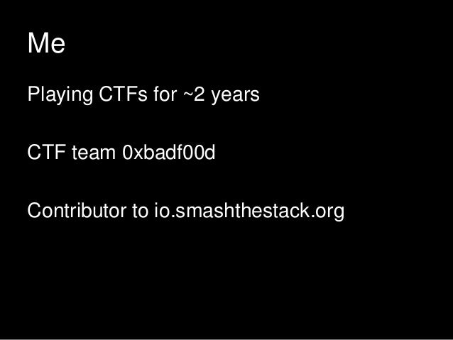 Playing CTFs for Fun & Profit Slide 3
