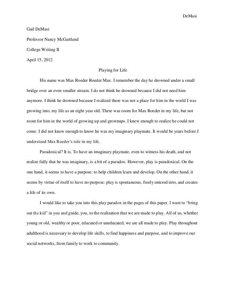 DeMasiGail DeMasiProfessor Nancy McGartlandCollege Writing IIApril 15, 2012                                          Playi...