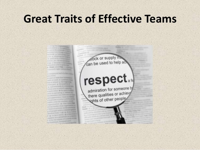 Great Traits of Effective Teams