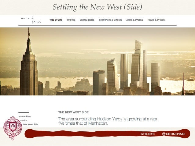 GTD.NYC @GDONOVAN Settling the New West (Side)
