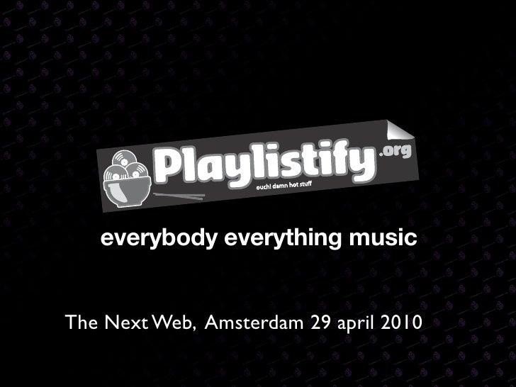 everybody everything music   The Next Web, Amsterdam 29 april 2010