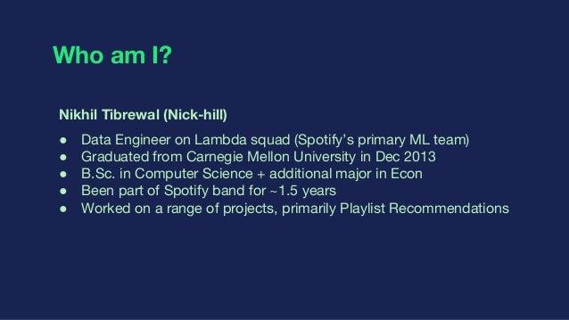 Playlist Recommendations @ Spotify Slide 2