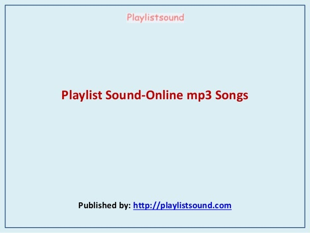 Playlist Sound-Online mp3 Songs