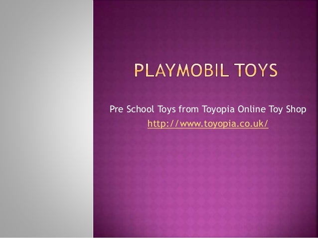 Pre School Toys from Toyopia Online Toy Shop http://www.toyopia.co.uk/