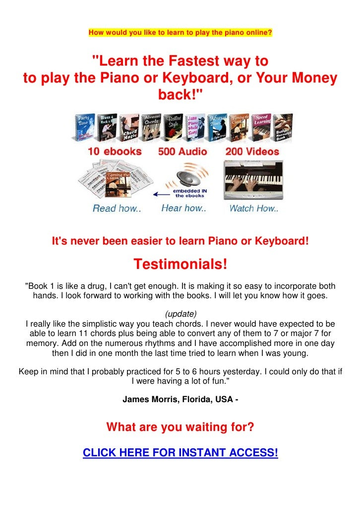 """How would you like to learn to play the piano online?            """"Learn the Fastest way to to play the Piano or Keyboard, ..."""