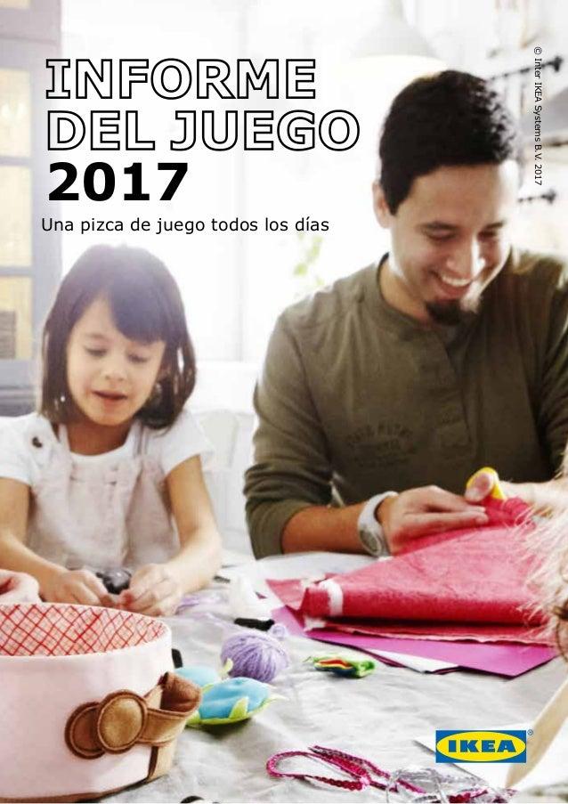 2017 Una pizca de juego todos los días IKEA ® written and visual communication basics Version 1 May 2017 ©InterIKEASystems...