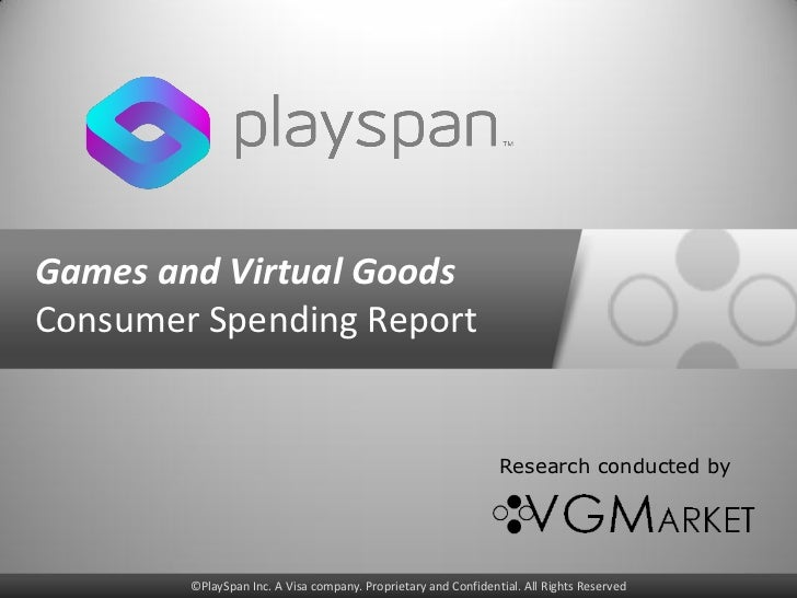 Games and Virtual GoodsConsumer Spending Report                                                                Research co...