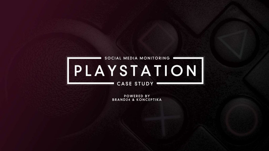 5 Lessons You Can Learn From PlayStation Social Media Monitoring