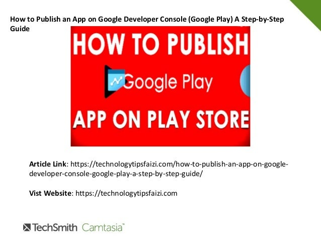 How to Publish an App on Google Developer Console (Google