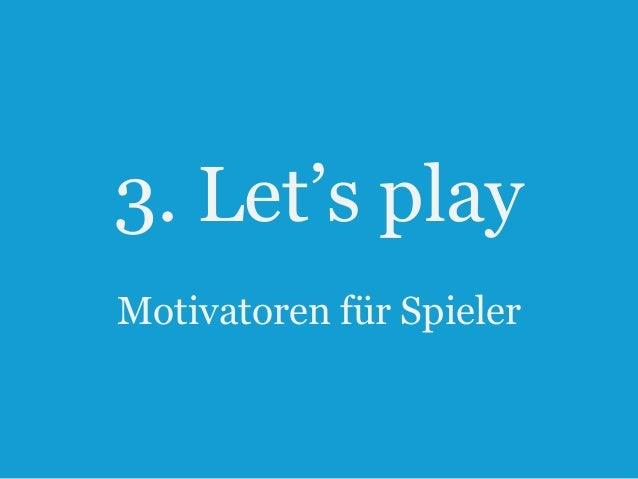 """3. Let""""s play Motivatoren für Spieler  15"""