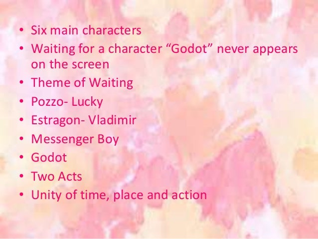 waiting for godot characterization Waiting for godot a brief overview samuel beckett the main characters in waiting for godot yearn vaguely for existence, yet they insist on looking outside.
