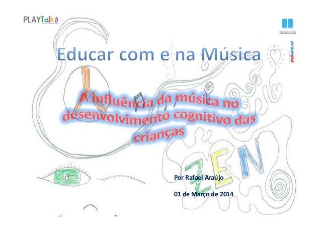 Por Rafael Araújo 01 de Março de 2014