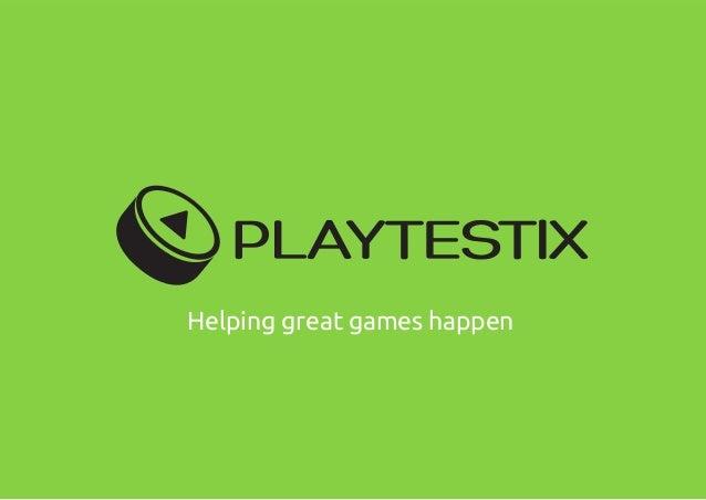 Helping great games happen