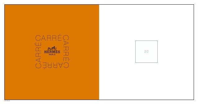 ©Hermès CA R R ÉCARRÉ CARRÉ CARRÉ 2/2
