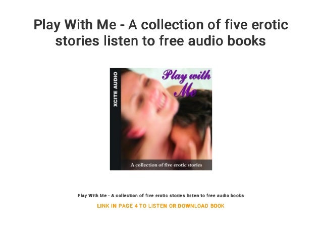 Play With Me - An Xcite Books collection of five erotic stories.