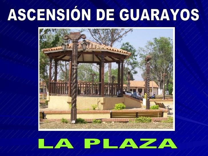 ASCENSIÓN DE GUARAYOS LA PLAZA