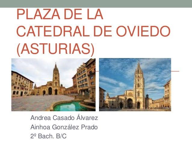 Plaza de la catedral de oviedo asturias - Muebles en oviedo asturias ...