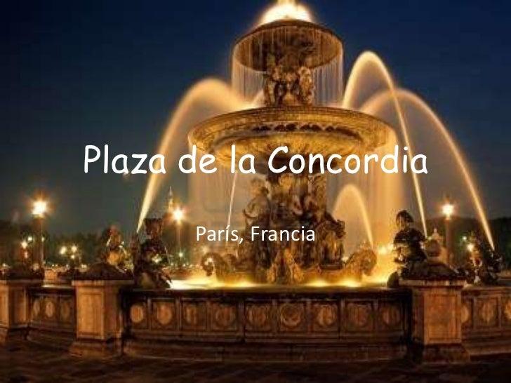 Plaza de la Concordia      París, Francia