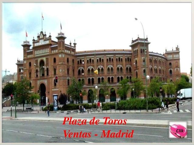 Plaza de Toros                  Clik !Ventas - Madrid