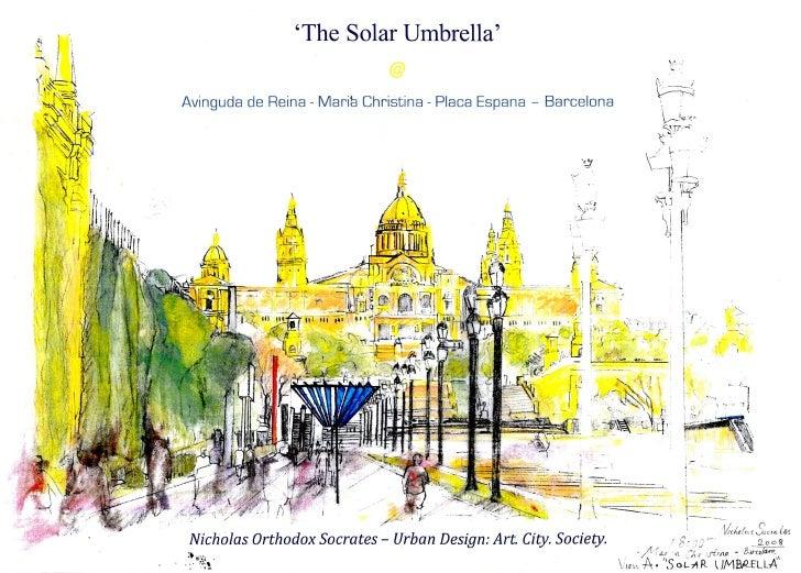 Solar Umbrella Invention - Plaza Espanya, Barcelona