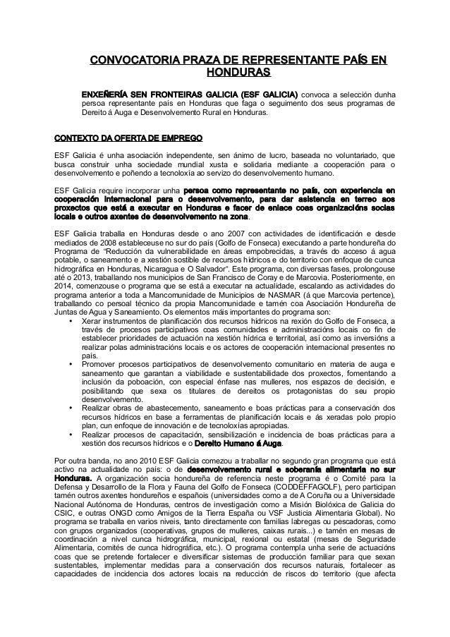 CONVOCATORIA PRAZA DE REPRESENTANTE PA S ENÍ HONDURAS ENXE ER A SEN FRONTEIRAS GALICIA (ESF GALICIA)Ñ Í convoca a selecci ...