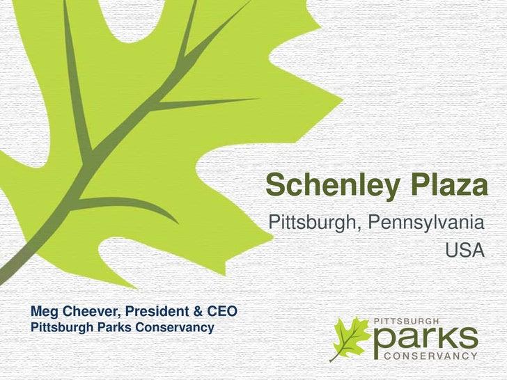 Schenley Plaza                                Pittsburgh, Pennsylvania                                                    ...