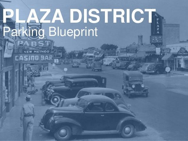 PLAZA DISTRICT Parking Blueprint