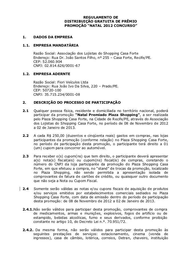 """REGULAMENTO DE                        DISTRIBUIÇÃO GRATUITA DE PRÊMIO                        PROMOÇÃO """"NATAL 2012 CONCURSO..."""