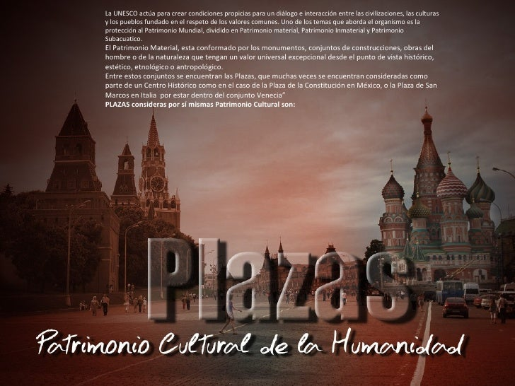 La UNESCO actúa para crear condiciones propicias para un diálogo e interacción entre las civilizaciones, las culturasy los...