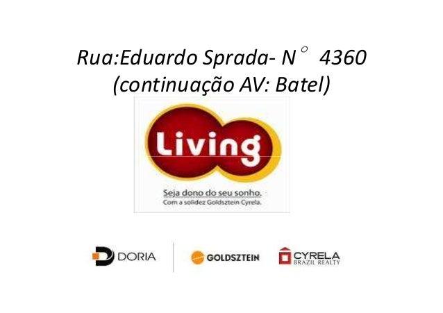 Rua:Eduardo Sprada- N°4360   (continuação AV: Batel)