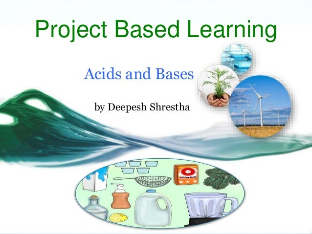 project based learning pbl acids and bases