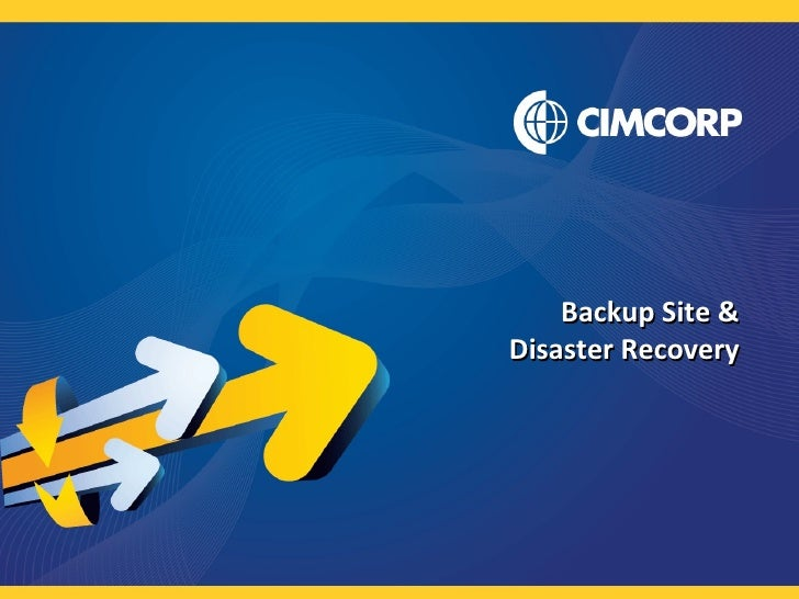 Backup Site & Disaster Recovery