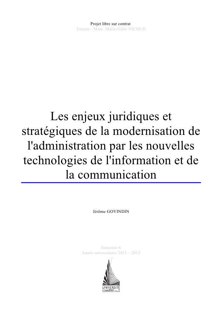 Projet libre sur contrat          Tuteure : Mme. Marie-Odile NICOUD      Les enjeux juridiques etstratégiques de la modern...