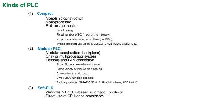 "courtesy ABB  Modular PLC  RS232  CPU  CPU  Analog I/O  Binary I/O  backplane  parallel bus  •housed in a 19"" (42 cm) rack..."