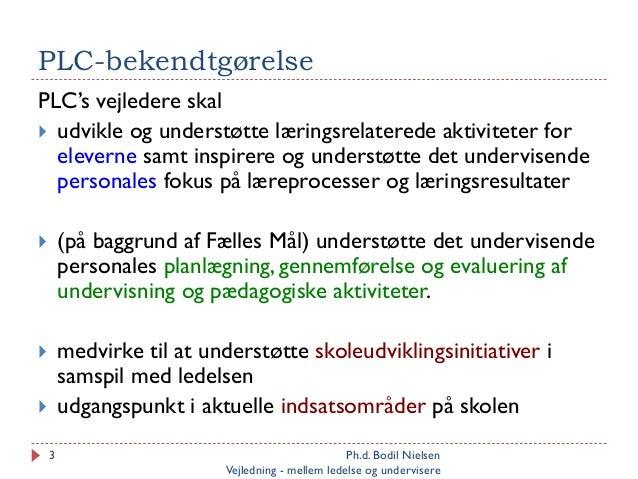 Pædagogisk LæringsCenter mellem ledelse og undervisere Slide 2
